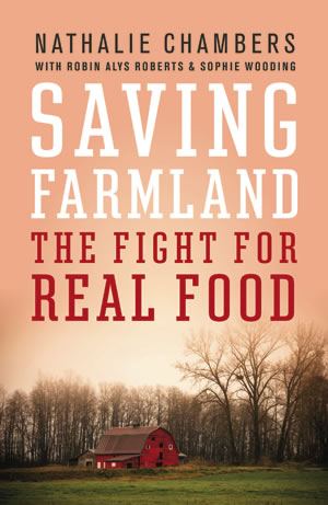 cover of the book Saving Farmland: the fight for real food