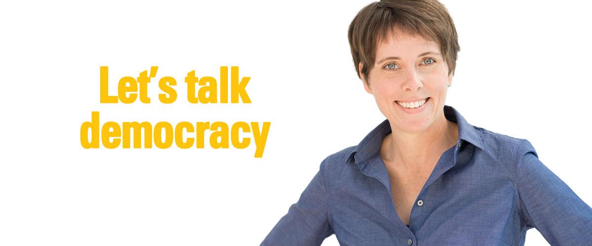 Let's talk democracy